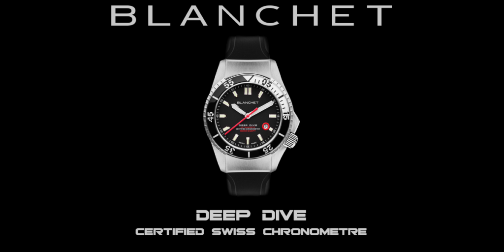 DEEP DIVE SWISS CHRONOMETER BLANCHET